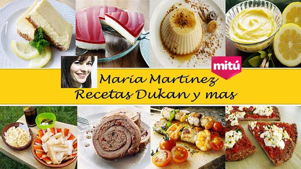 Maria Martinez Dukan: Blog de Recetas
