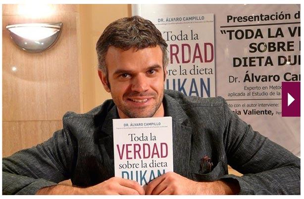 Toda la verdad sobre la dieta Dukan, el libro del Dr Alvaro Campillo