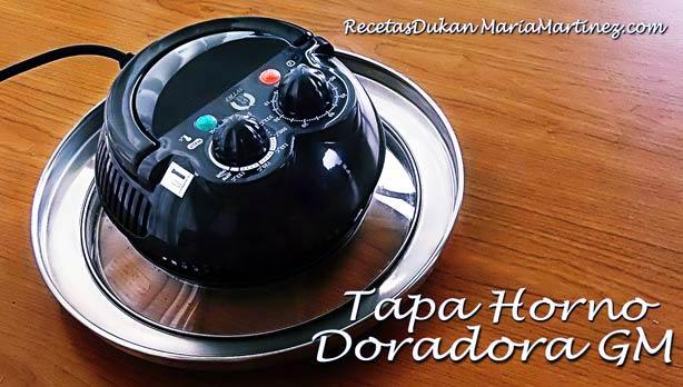 Recetas Dukan en olla GM:  la Tapa Horno Doradora