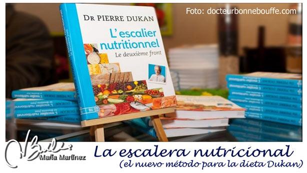 La nueva dieta Dukan 2014: la Escalera Nutricional