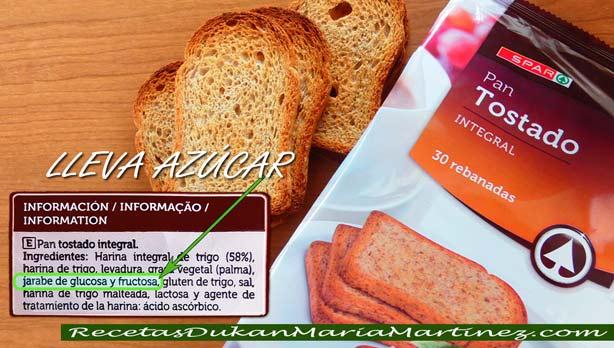 Pan Dukan: un pan que lleve azúcar, glucosa, fructosa o jarabe NO es apto para la dieta