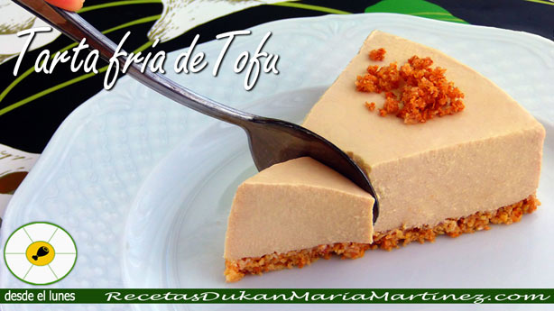 Recetas con Tofu: Tarta fría de Tofu y queso (dieta Dukan Ataque y Escalera Dukan desde el lunes)