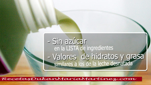 Leche Dukan Ataque: leche de soja, leche de almendra