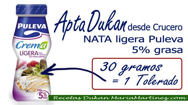 Nata apta Dukan: Puleva crema 5% grasa (Tolerado, Crucero)