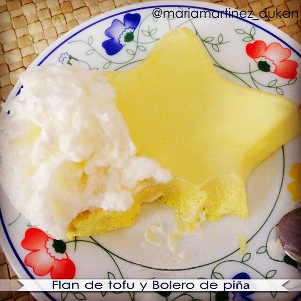 Flan Dukan de Tofu y Bolero de Piña, con Chantilly Light