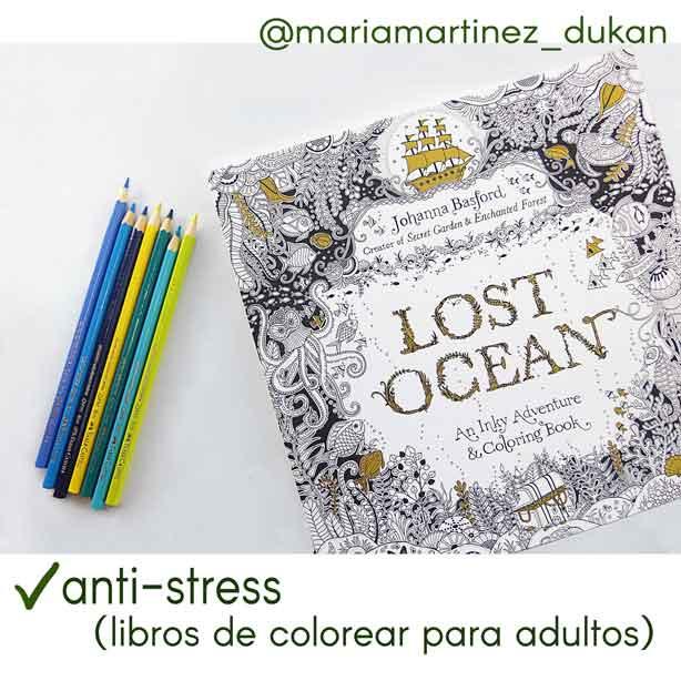 OCeano perdido de Johanna Basford, libros de colorear para adultos. Anti-stress. Lista de la Compra Dukan: mis compras del mes